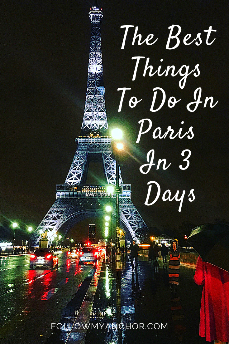 VISIT PARIS IN 3 DAYS