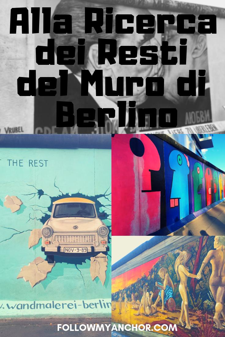 RIPERCORRERE I RESTI DEL MURO DI BERLINO