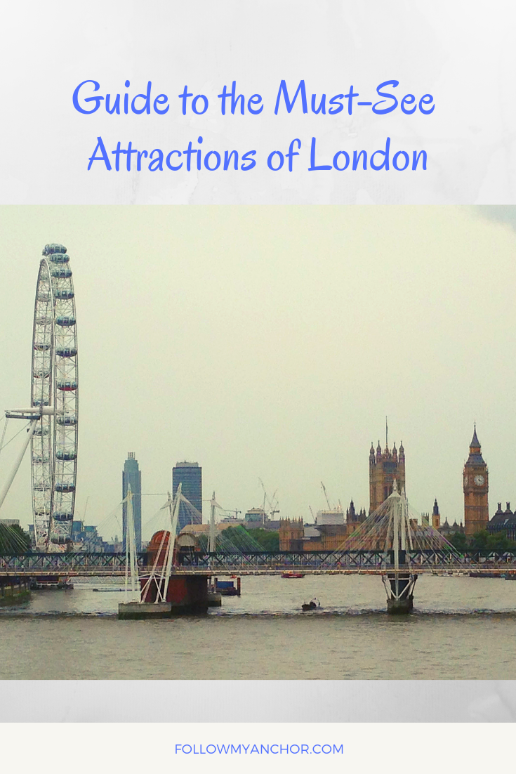 Guide to the Must-See Attractions of London | You have finally decided to travel to London? Check out this guide to find out about the things to do and see in London that cannot be missed! #TravelToLondon #ThingsToDoInLondon #MustSeeAttractionsOfLondon #London #TravelBlog