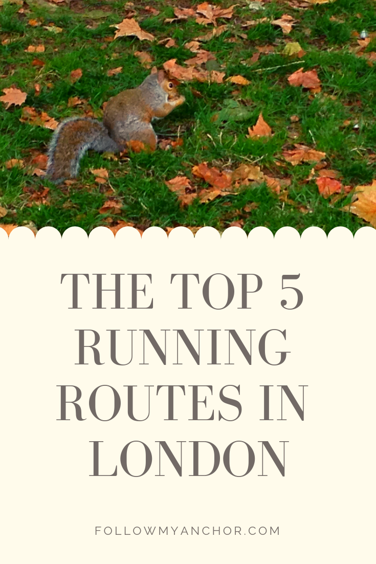 RUN IN LONDON: THE TOP 5 RUNNING ROUTES