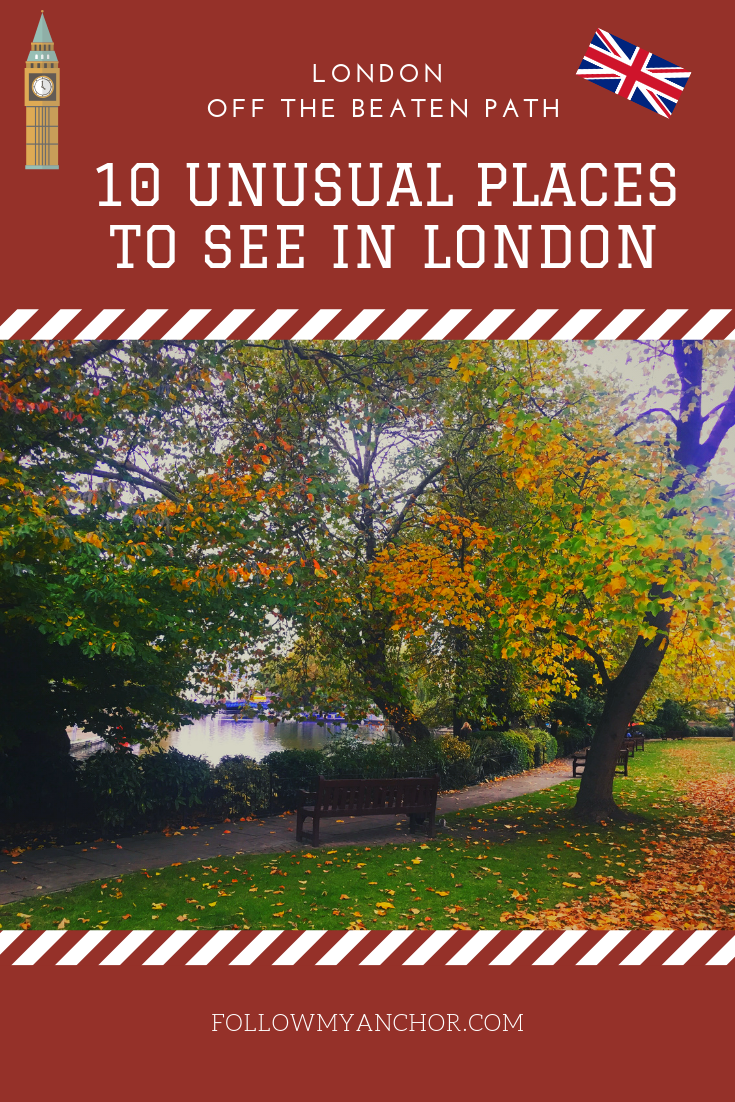 London Off the Beaten Path: 10 Unusual Places to See in London | There are some beautiful little-known places in London that many tourists miss just because they don\'t know they exist. But don\'t worry, this won\'t be your case as I\'m here to share them with you! Read this article to discover 10 amazing places in London off the beaten path that I picked for you! #London #LondonOffTheBeatenPath #UnusualPlacesOfLondon #TravelBlog