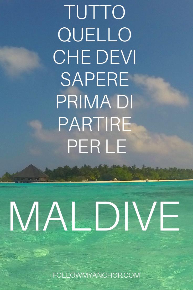 TUTTO QUELLO CHE DEVI SAPERE PRIMA DI PARTIRE PER LE MALDIVE