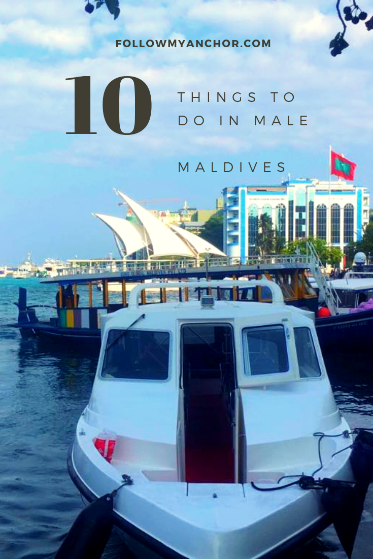 MALE MALDIVES: THINGS TO DO IN ONE DAY