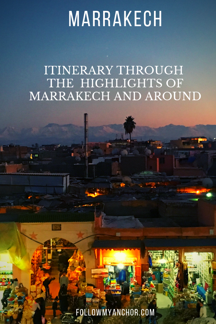 THINGS TO DO IN MARRAKECH: A 4 DAYS ITINERARY