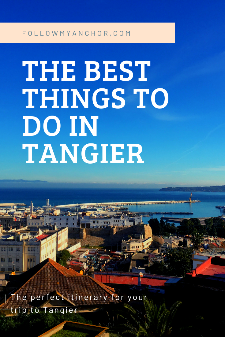 THINGS TO DO IN TANGIER: THE PERFECT ITINERARY FOR YOUR TRIP TO TANGIER