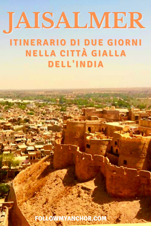 JAISALMER: ITINERARIO DI DUE GIORNI NELLA CITTÀ GIALLA DELL\'INDIA